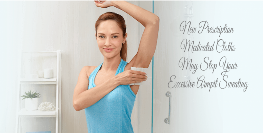 New Prescription Medicated Cloths May Stop Your Excessive Armpit Sweating