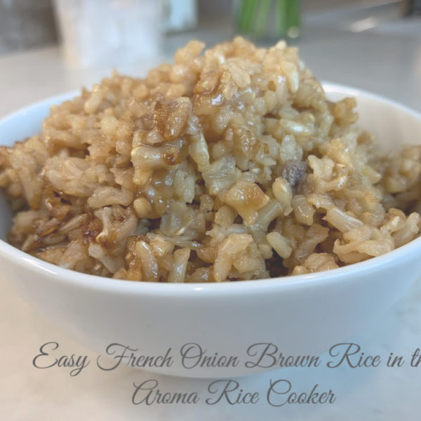 Easy French Onion Brown Rice in the Aroma Rice Cooker