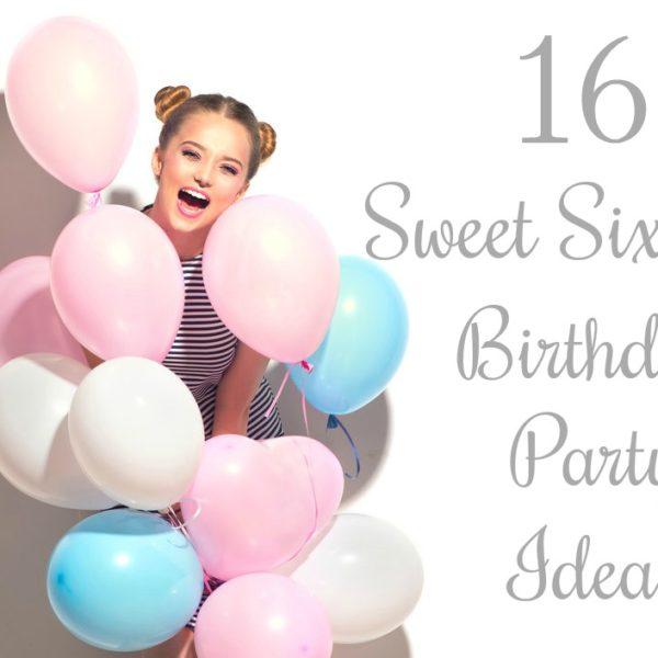 "16 ""Sweet Sixteen"" Birthday Party Ideas!"