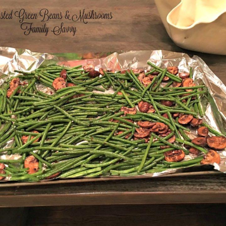 roasted green beans & mushrooms
