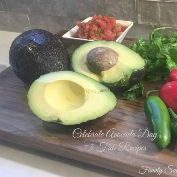 Celebrate Avocado Day with 3 Fab Recipes and a Freebie