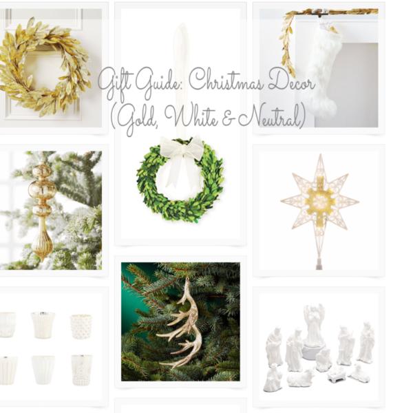 Gift Guide: Christmas Decor (Gold, White & Neutral)