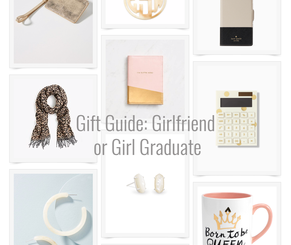 Gift Guide: Girlfriend or Girl Graduate