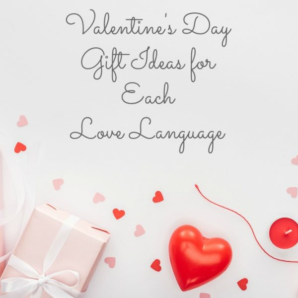 Valentine's Day Gift Ideas for Each of the 5 Love Languages